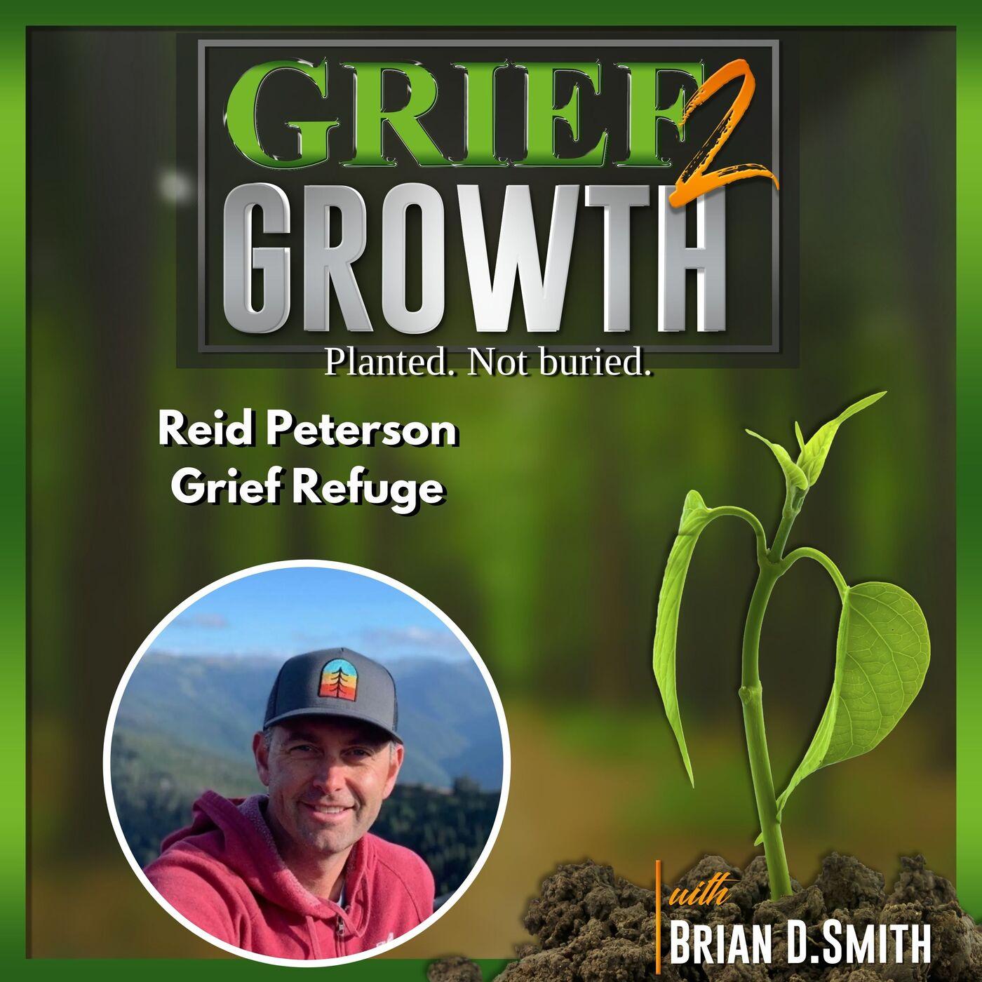 Reid Peterson- Grief Refuge