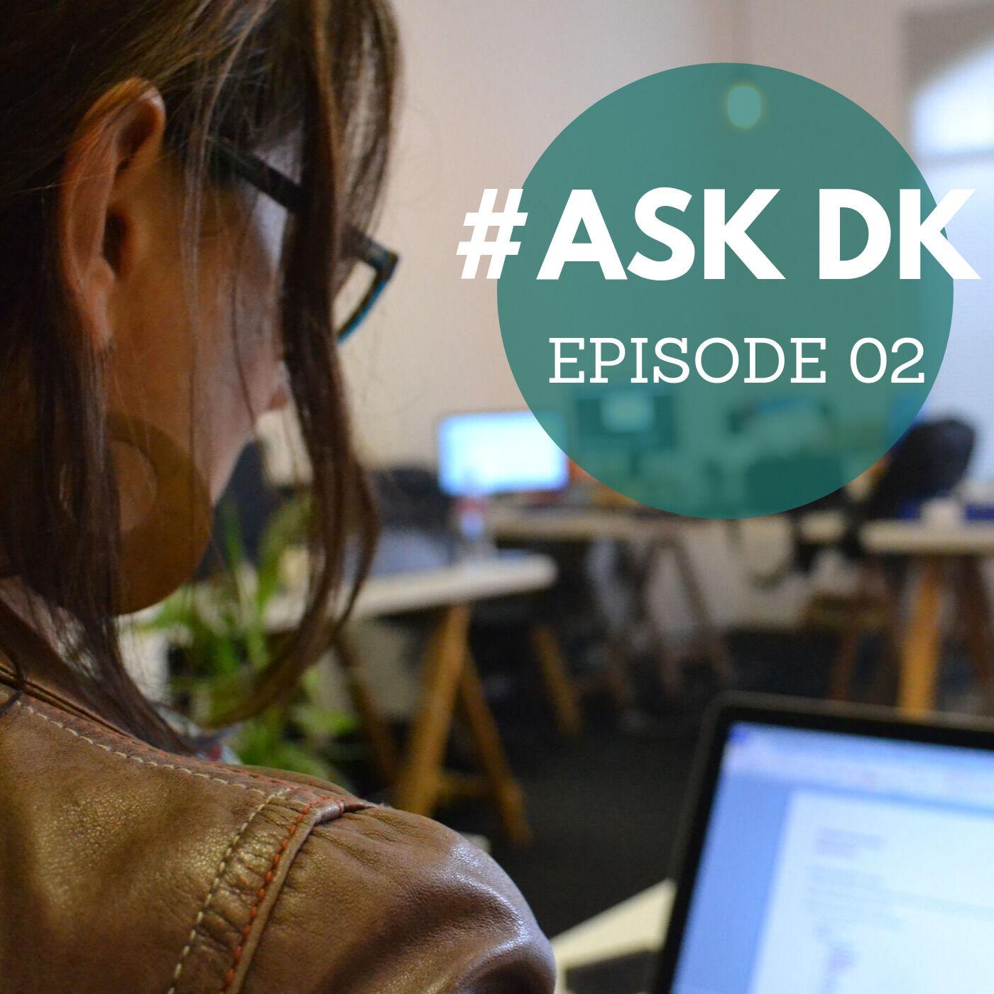 #AskDK Show - Season 1 Episode 02   Your First Six Months as an Entrepreneur