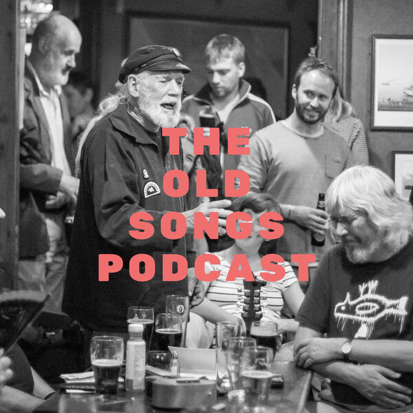 The Old Songs Podcast Podcast Artwork Image