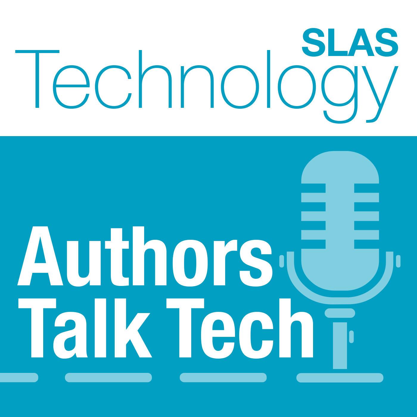 SLAS Technology Authors Talk Tech