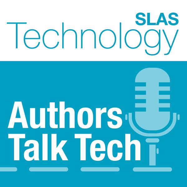 SLAS Technology Authors Talk Tech Podcast Artwork Image
