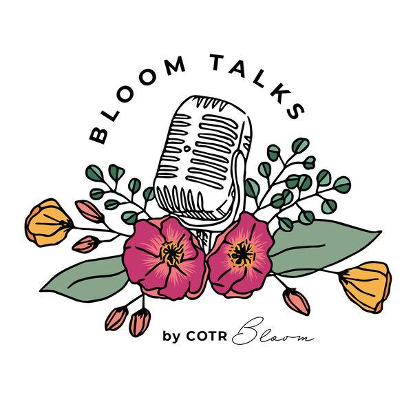 Bloom Talks Podcast Artwork Image