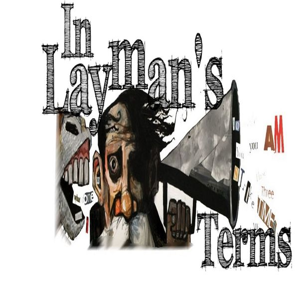 In Layman's Terms Podcast Artwork Image
