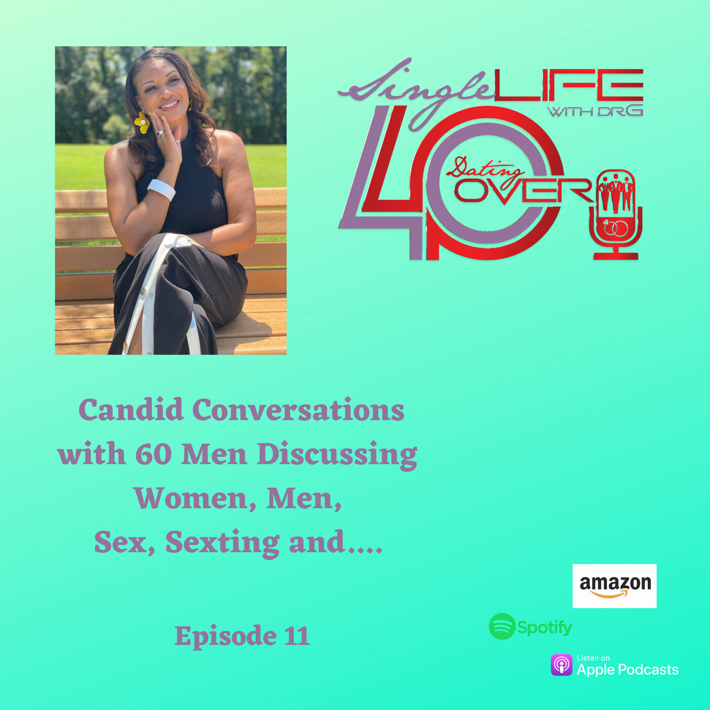 Candid Conversations with 60 Men Discussing Women, Men, Sex, Sexting and....