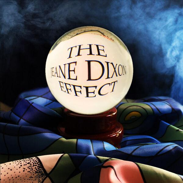 The Jeane Dixon Effect Podcast Artwork Image