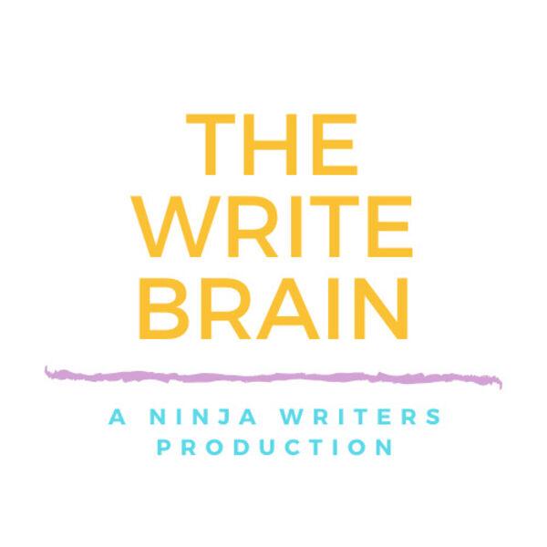 The Write Brain: A Ninja Writers Production Podcast Artwork Image