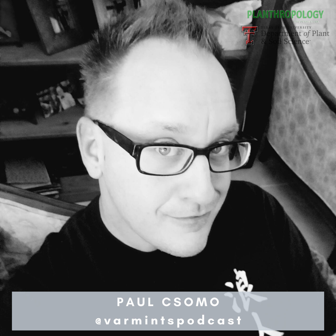 39. Wilderness Survival, Varmints, and Gas Station Sushi w/ Paul Csomo