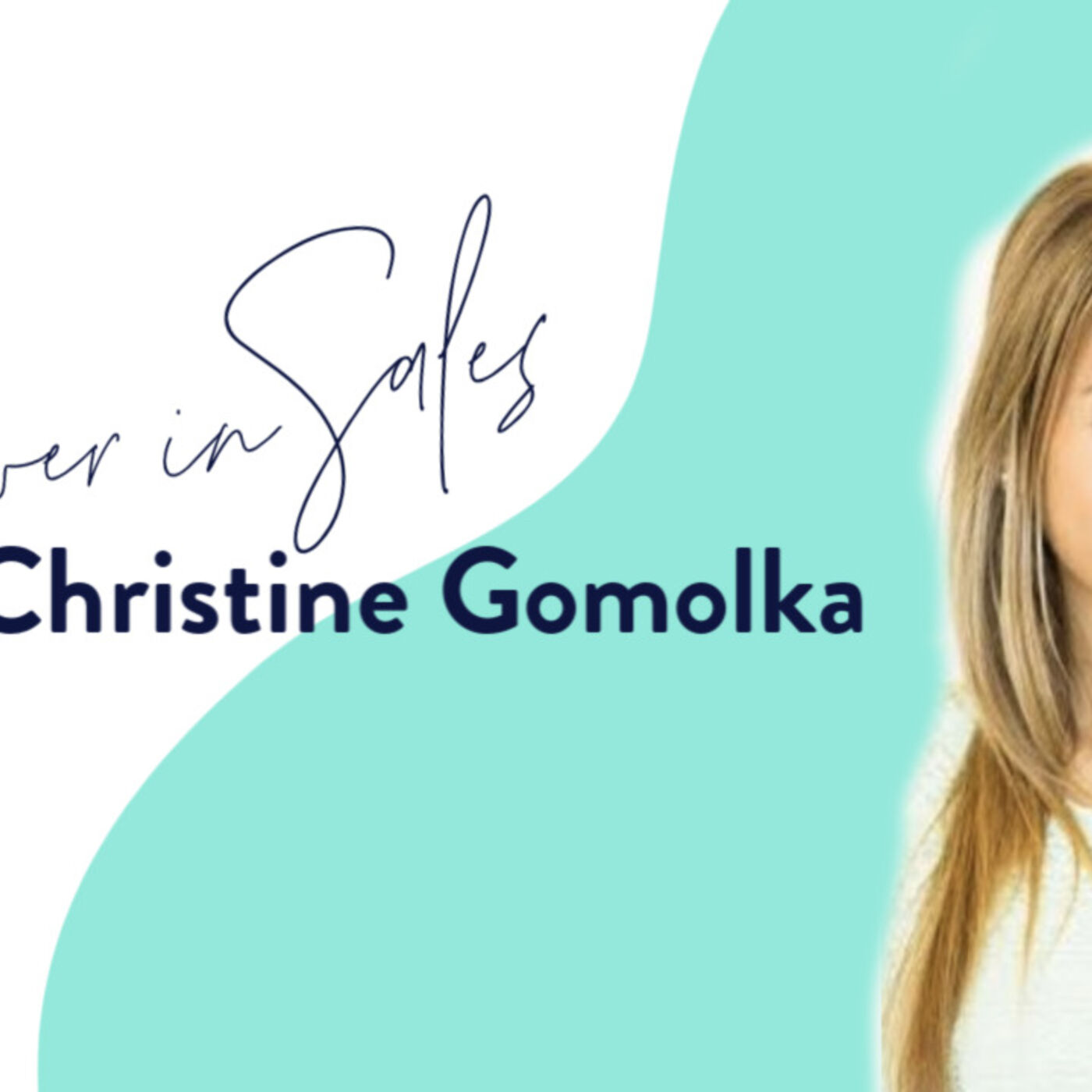 Power in Sales with Christine Gomolka