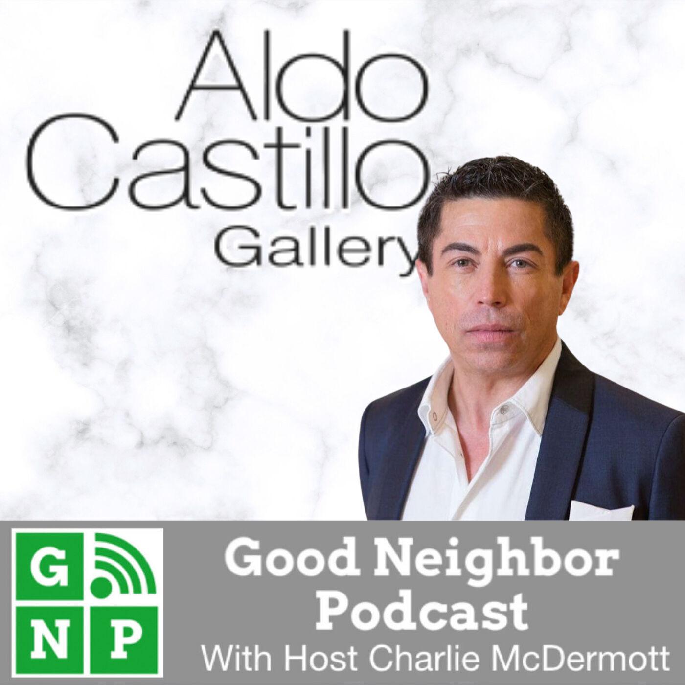 EP #519: Aldo Castillo Gallery with Aldo Castillo