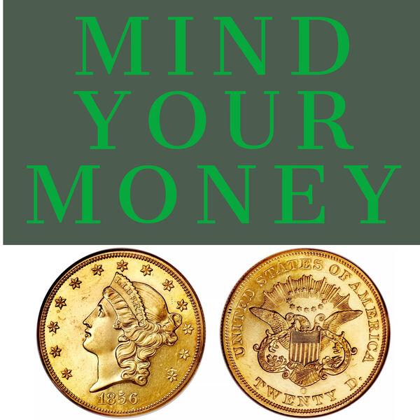 Mind Your Money Podcast Artwork Image