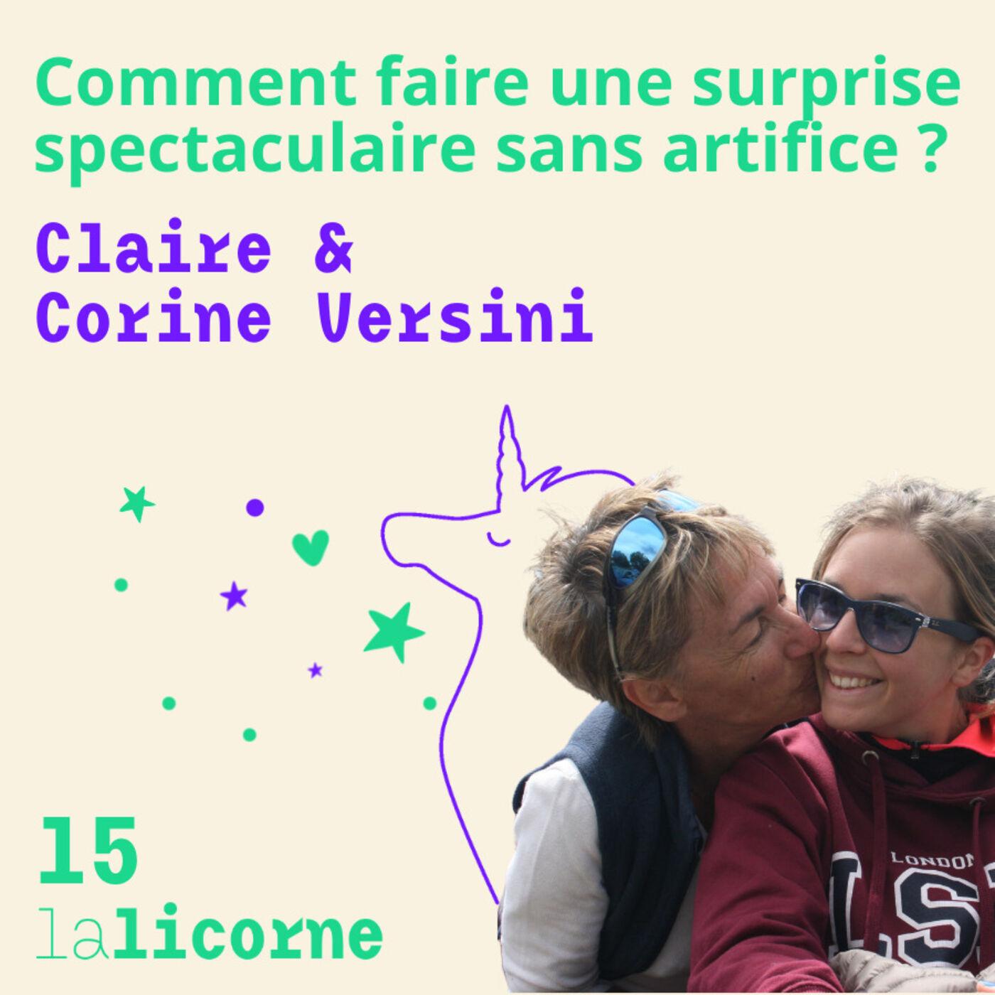 Episode 15 🎀 Claire & Corine Versini - Comment faire une surprise spectaculaire sans artifice