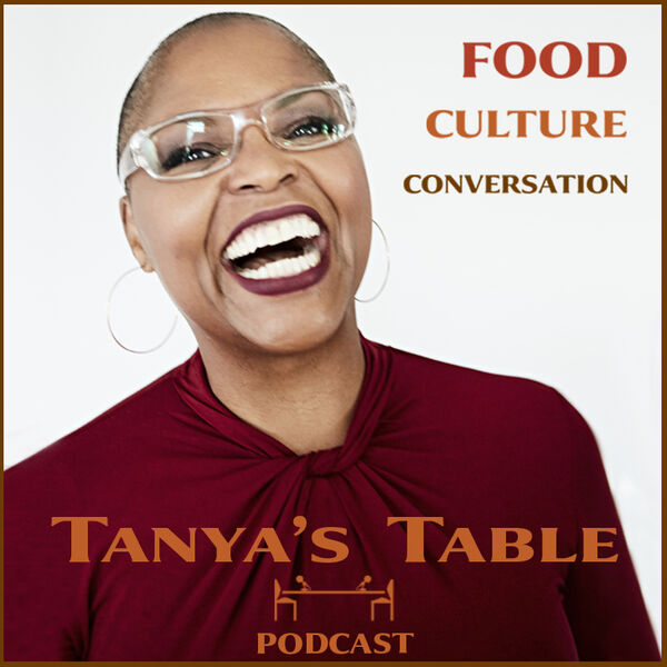 Tanya's Table Podcast Podcast Artwork Image