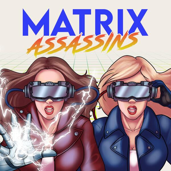 Matrix Assassins Podcast Artwork Image