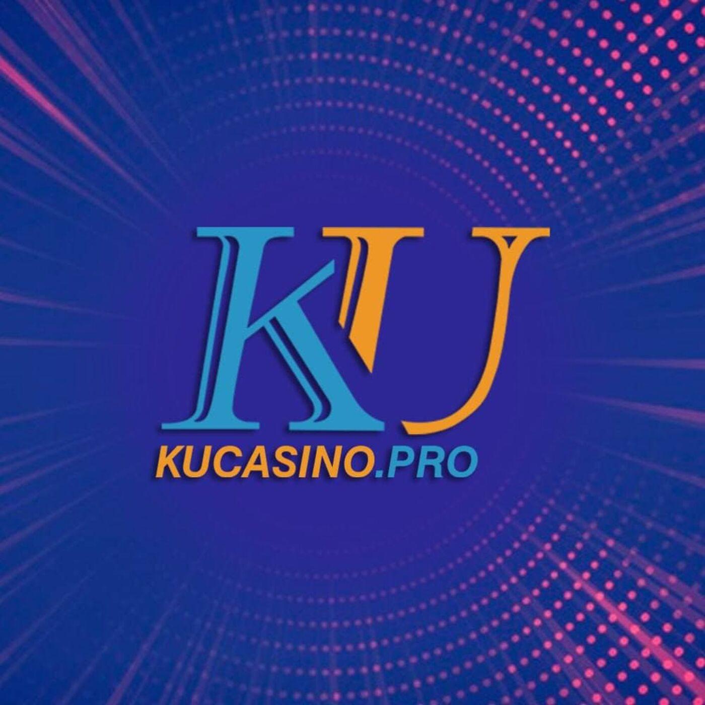 KU Casino nha cai Kucasino so 1 Viet Nam