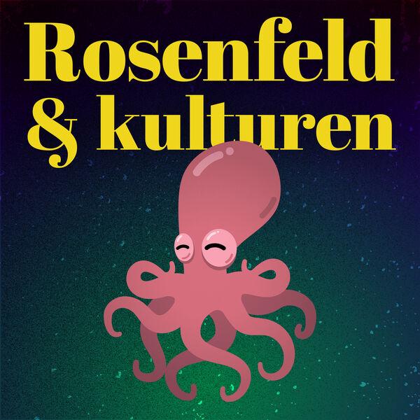 Rosenfeld & kulturen Podcast Artwork Image