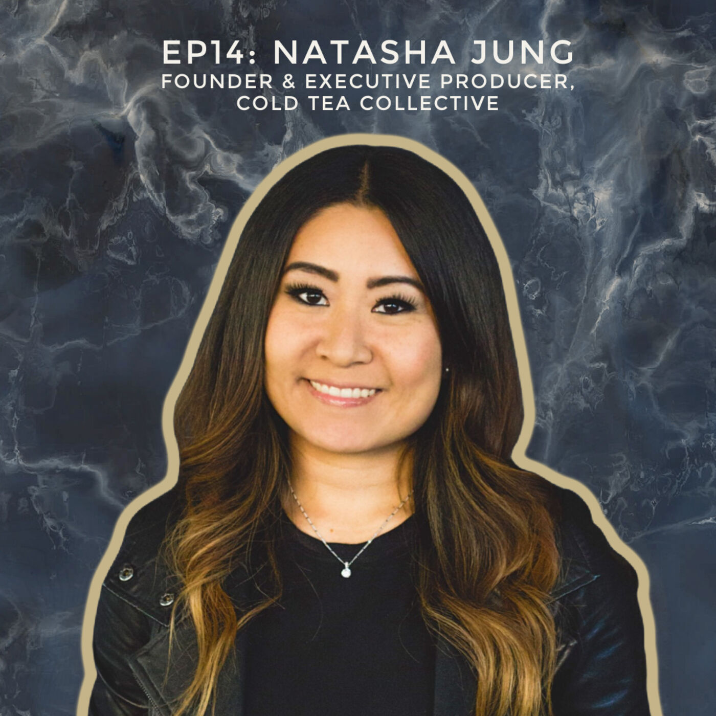 Building a Platform for Asian Millennial Stories with Natasha Jung, Founder & Executive Producer of Cold Tea Collective