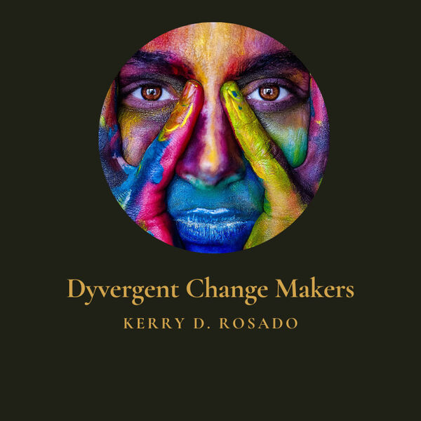 Dyvergent Change Makers Podcast Artwork Image