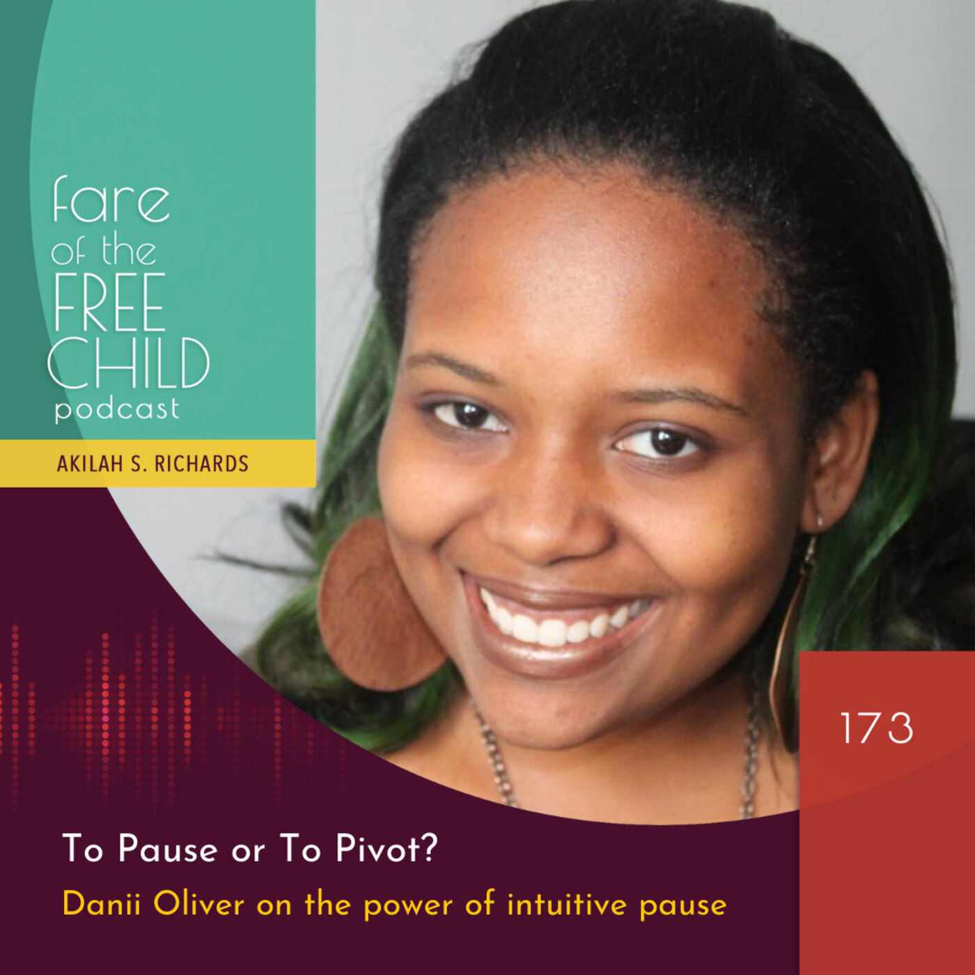 EP:173 - To Pause or To Pivot? Danii Oliver on the power of intuitive pause
