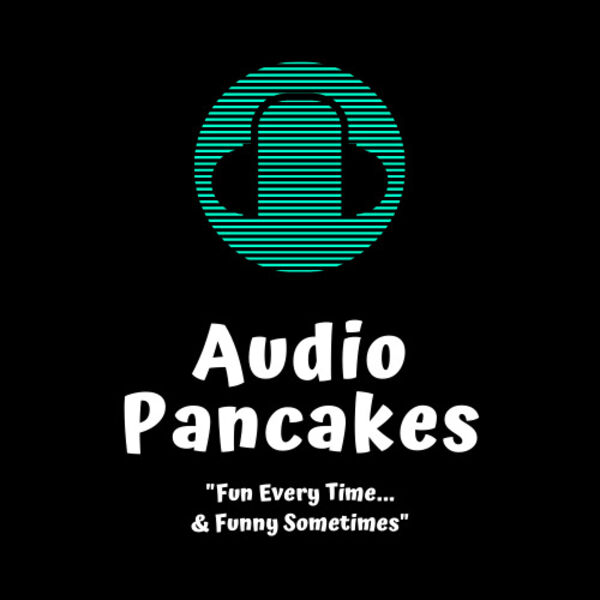 Audio Pancakes Podcast Artwork Image