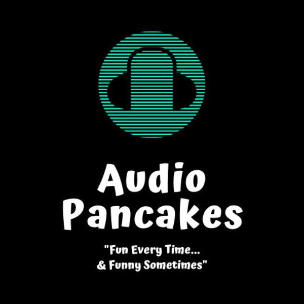 Audio Pancakes Podcast Artwork Image