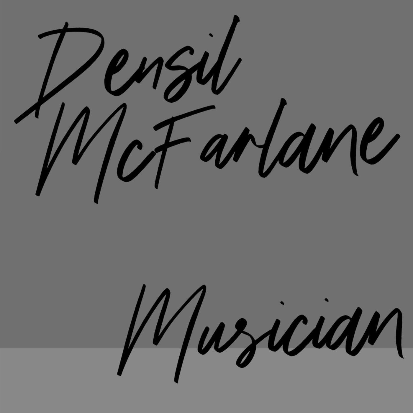 """#75: Musician: Densil McFarlane: """"Different things coming out of my body"""""""