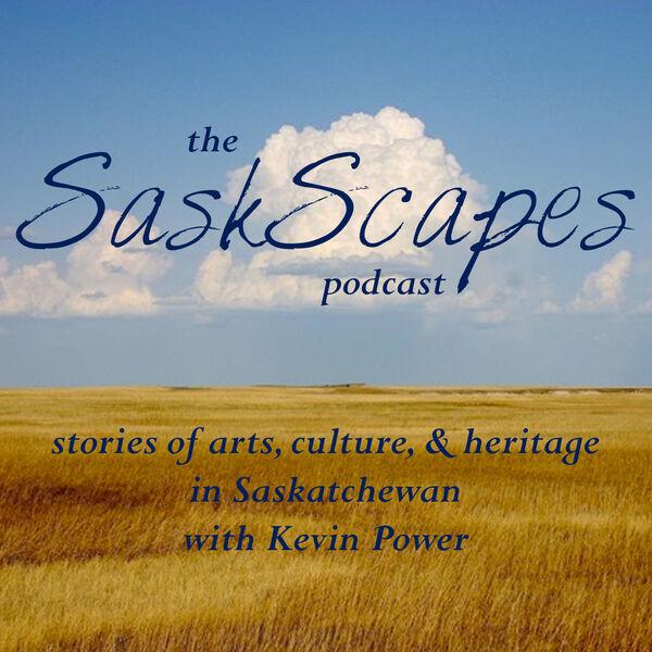 SaskScapes Podcast Artwork Image