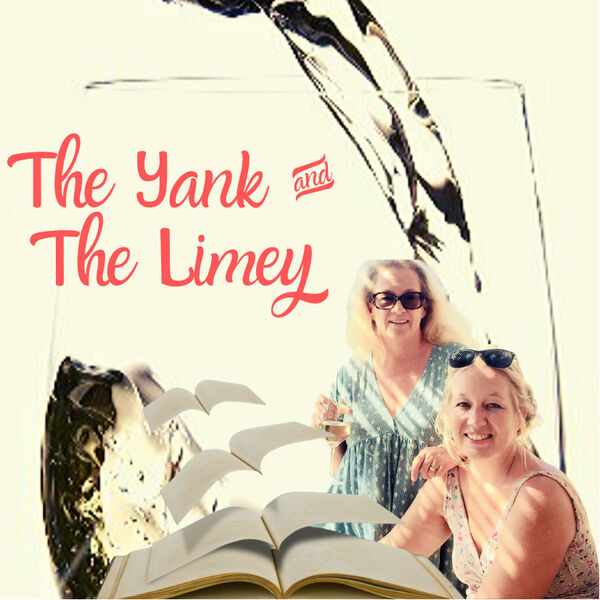 The Yank & The Limey Podcast Artwork Image