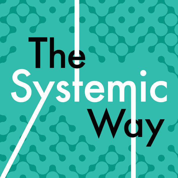 The Systemic Way Podcast Artwork Image