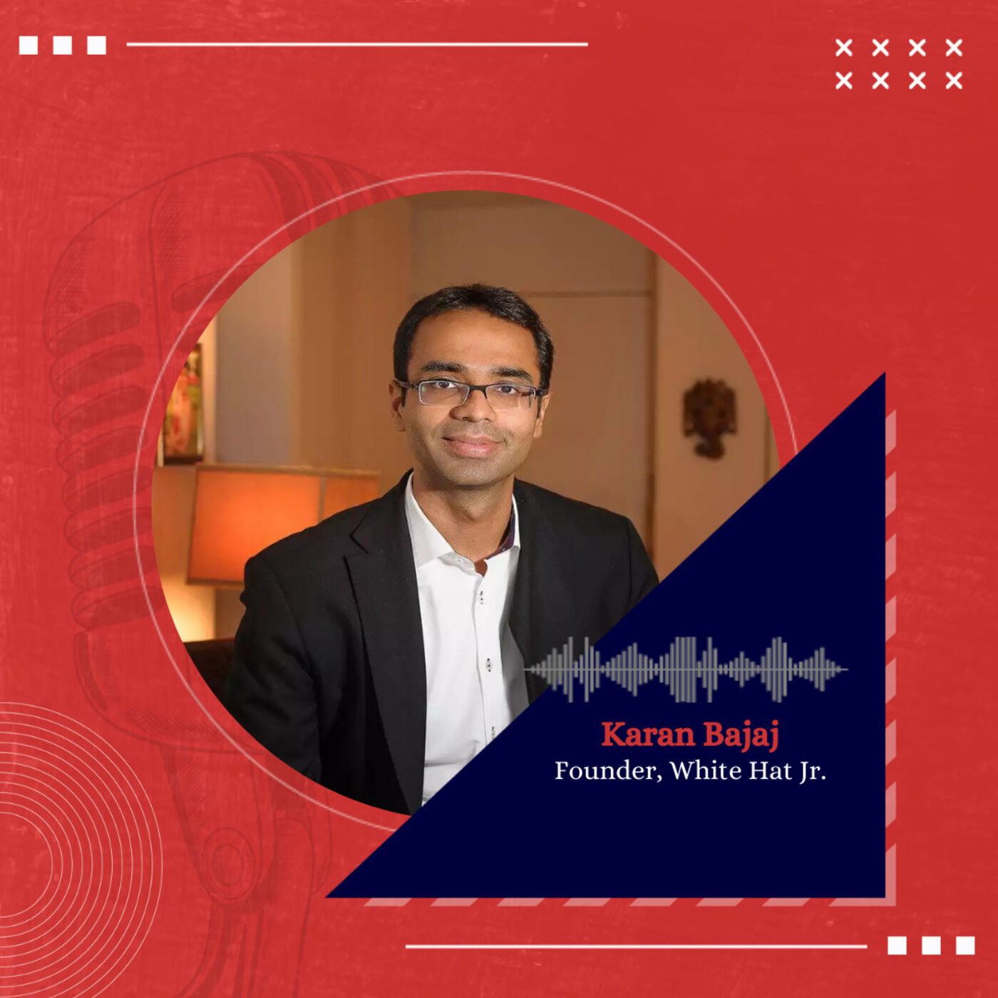 The unconventional journey of Karan Bajaj, Founder, WhiteHatJr