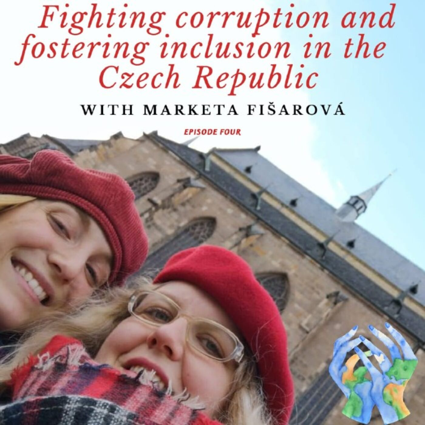 Fighting Corruption and Fostering Inclusion in the Czech Republic with Marketa Fišarová