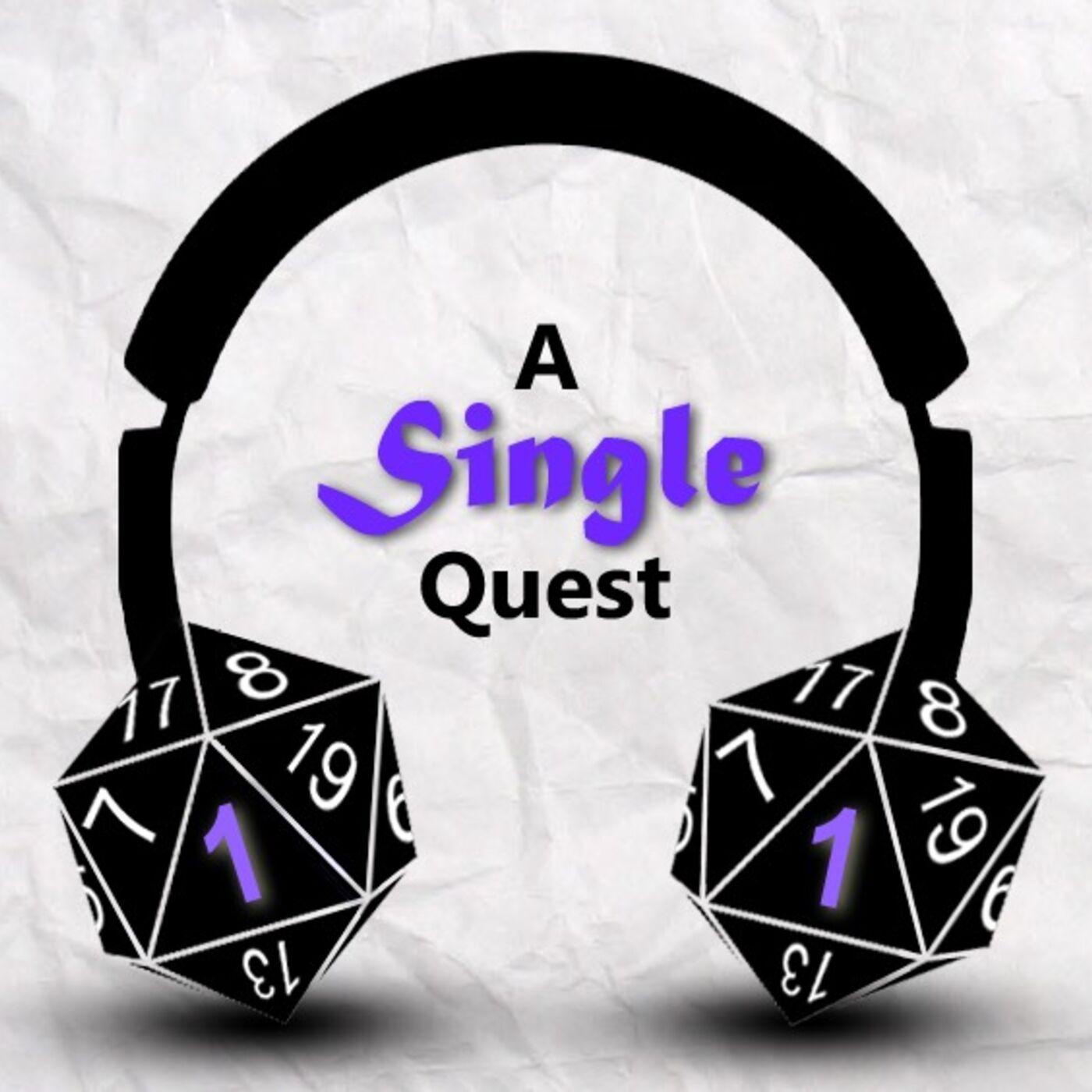 A Single Quest
