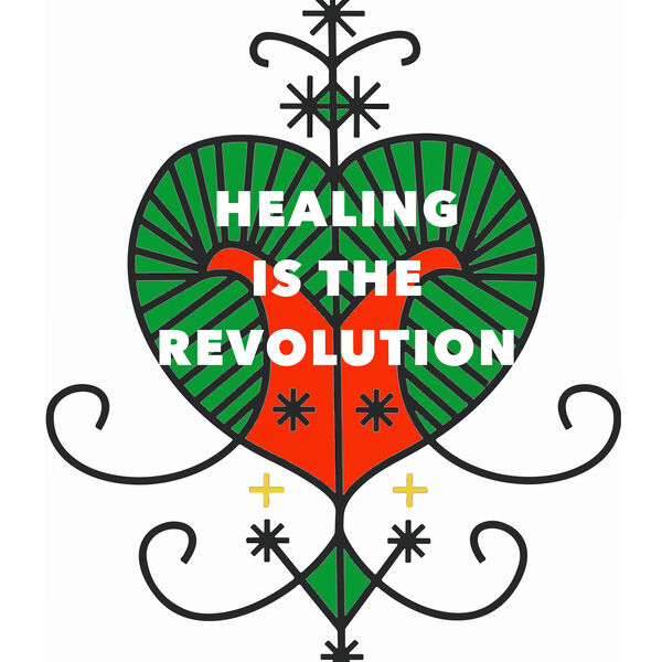 Healing is the Revolution Podcast Artwork Image