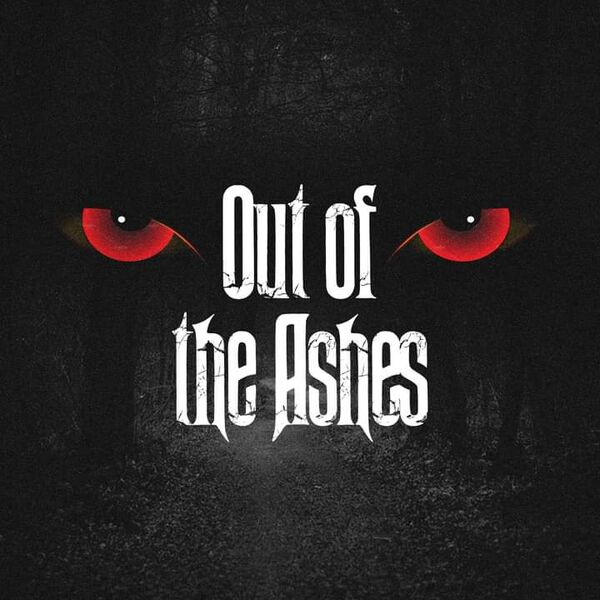 Out of the Ashes Podcast Artwork Image