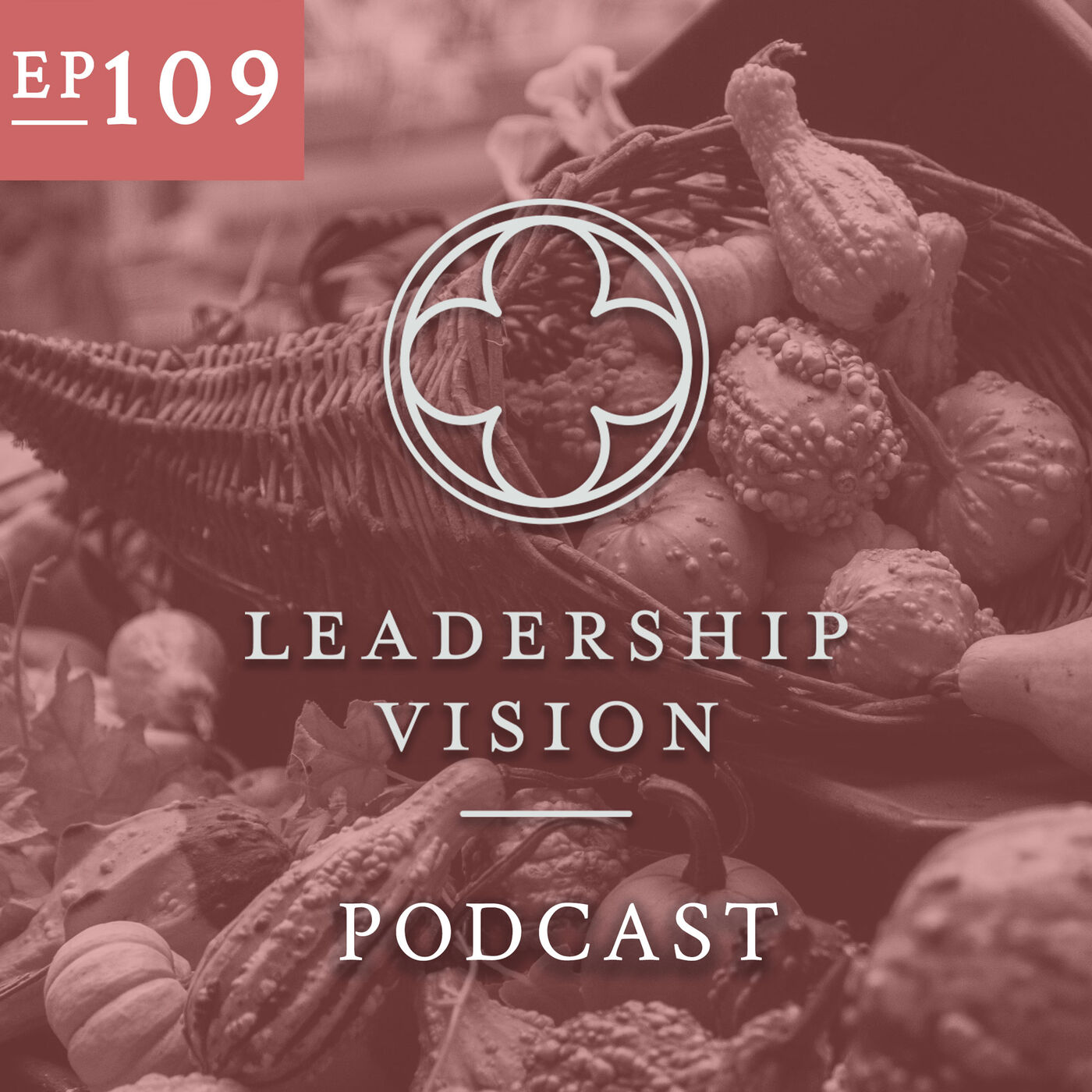 What We're Grateful For At Leadership Vision In 2019