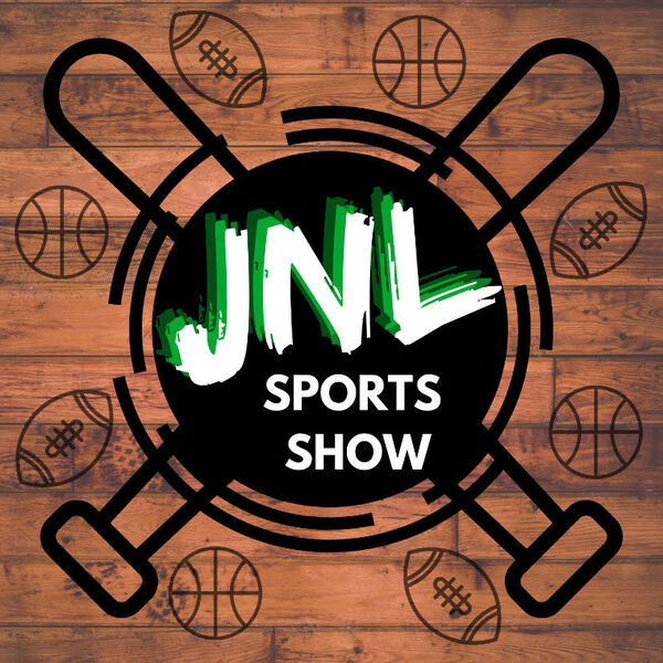 The JNL Sports Show Podcast Artwork Image
