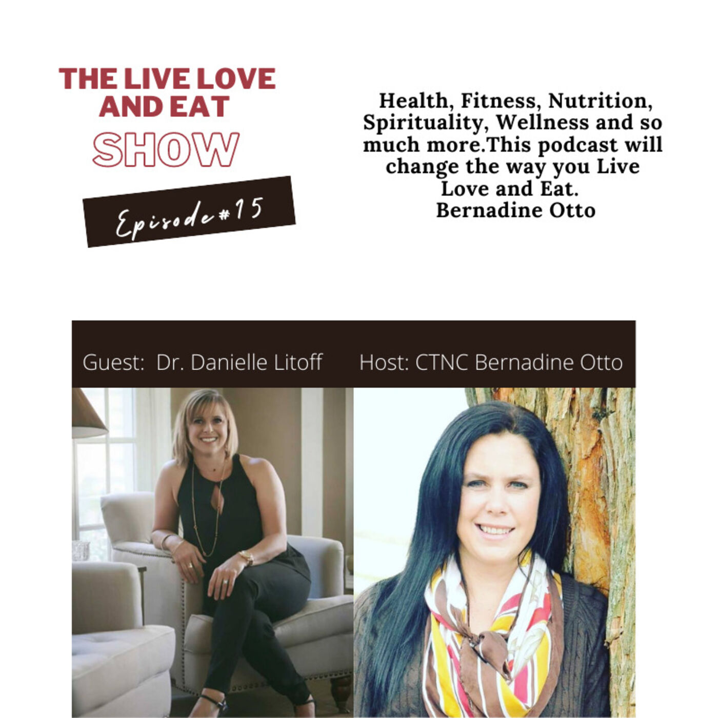 Episode 15:  Physical therapy, nutrition, stress, injuries and lifestyle By Dr Danielle Litoff