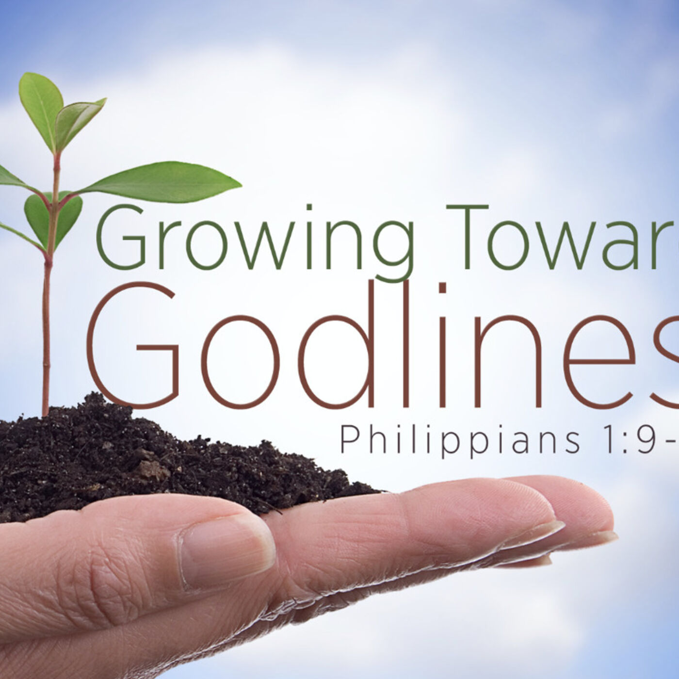 #4 Growing Towards Godliness