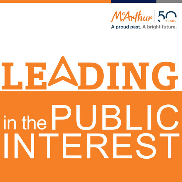 Leading in the Public Interest Podcast Artwork Image