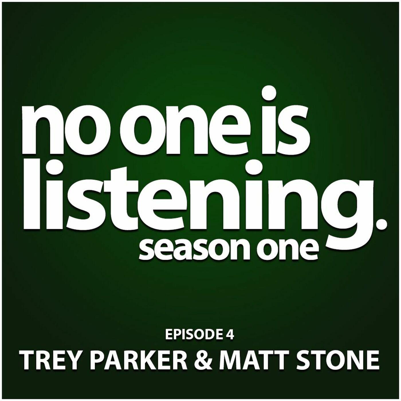 S1E4 Trey Parker and Matt Stone