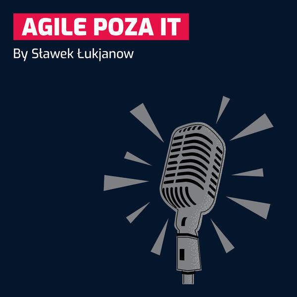 Agile poza IT Podcast Artwork Image