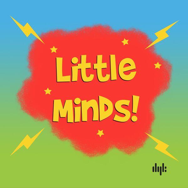 Little Minds Podcast Podcast Artwork Image