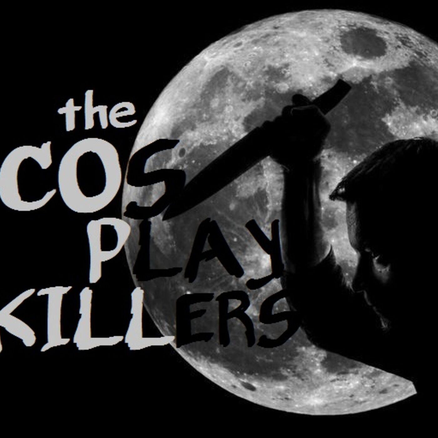 Cosplay Killers
