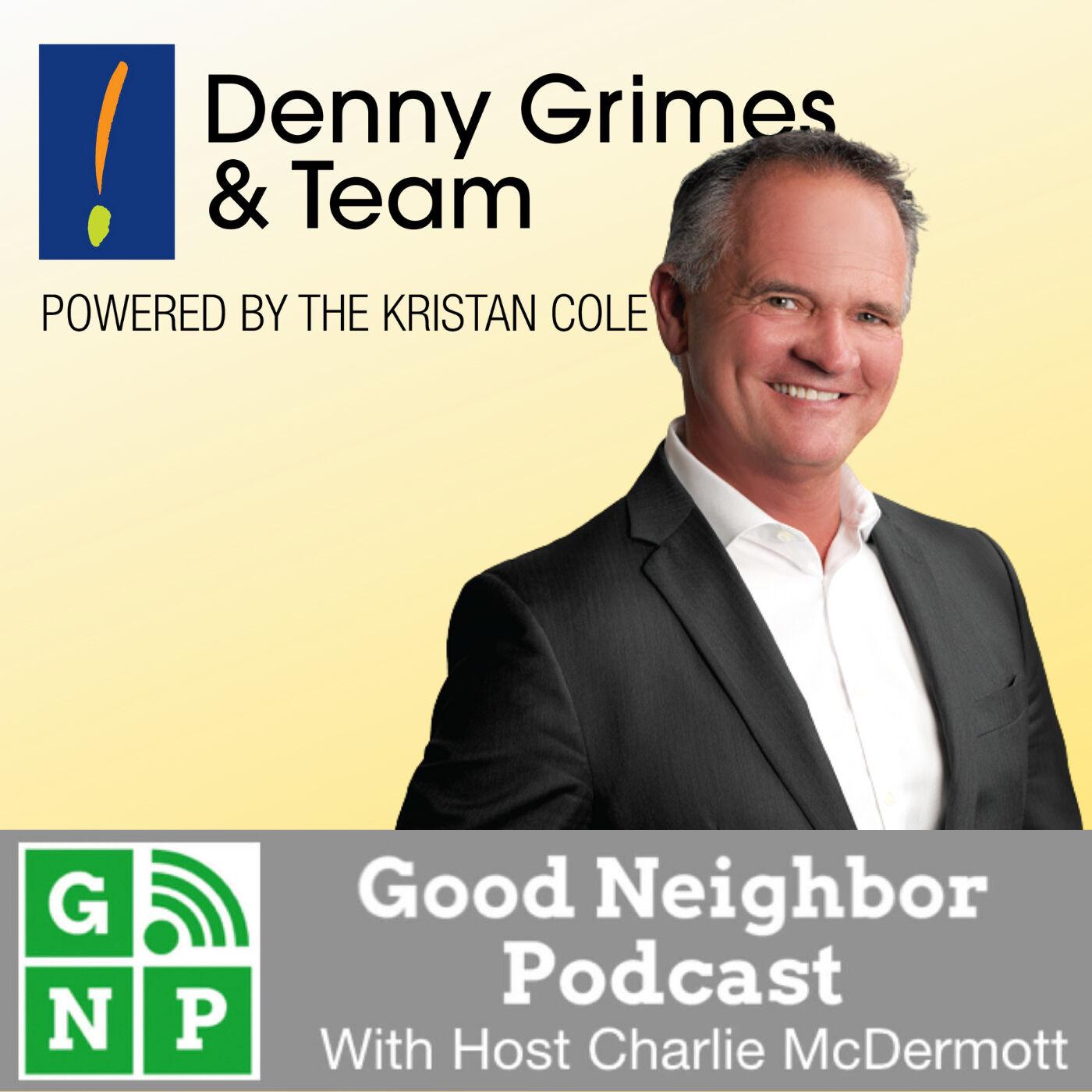 EP #525: Denny Grimes & Team at Keller Williams with Charlie McDermott