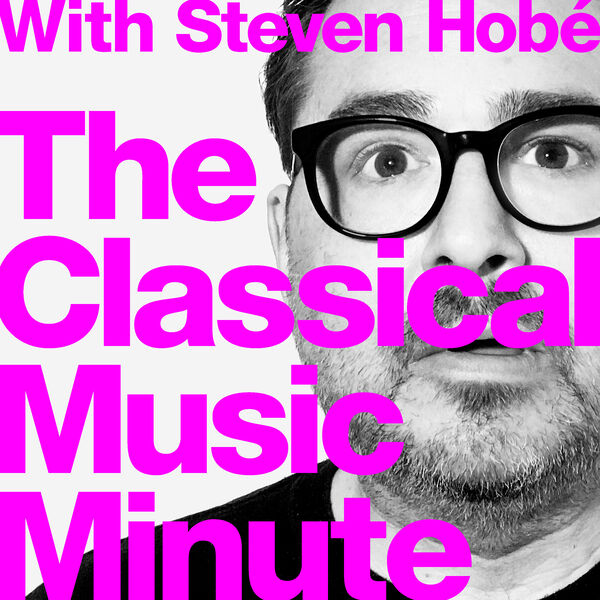 The Classical Music Minute Podcast Artwork Image
