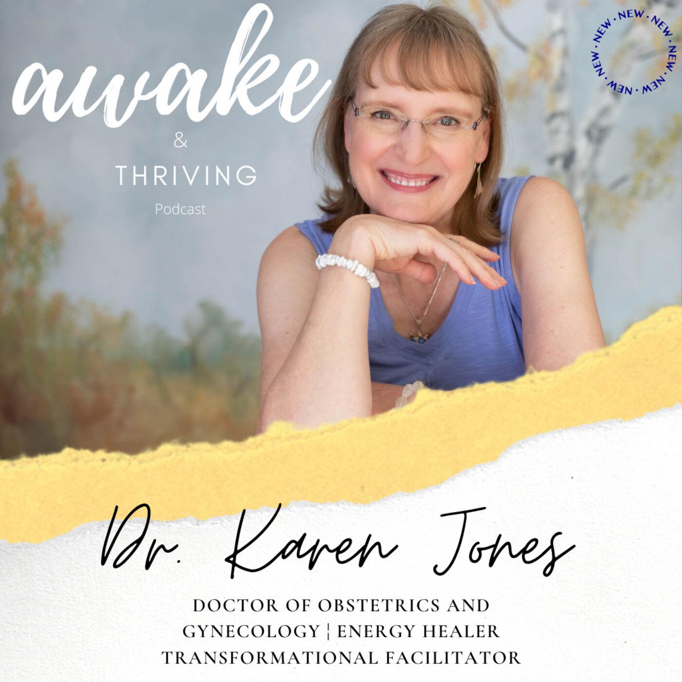 Understanding Energy Healing and Transformational Facilitating with Dr. Karen Jones