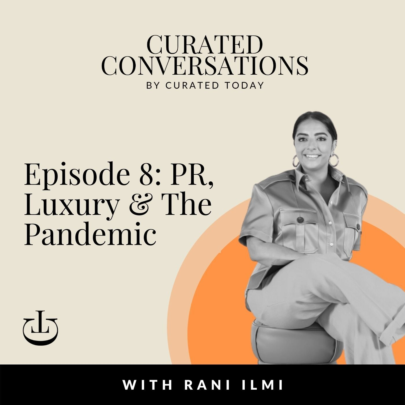 PR, Luxury & The Pandemic – With FRAME Publicity's Founder, Rani Ilmi