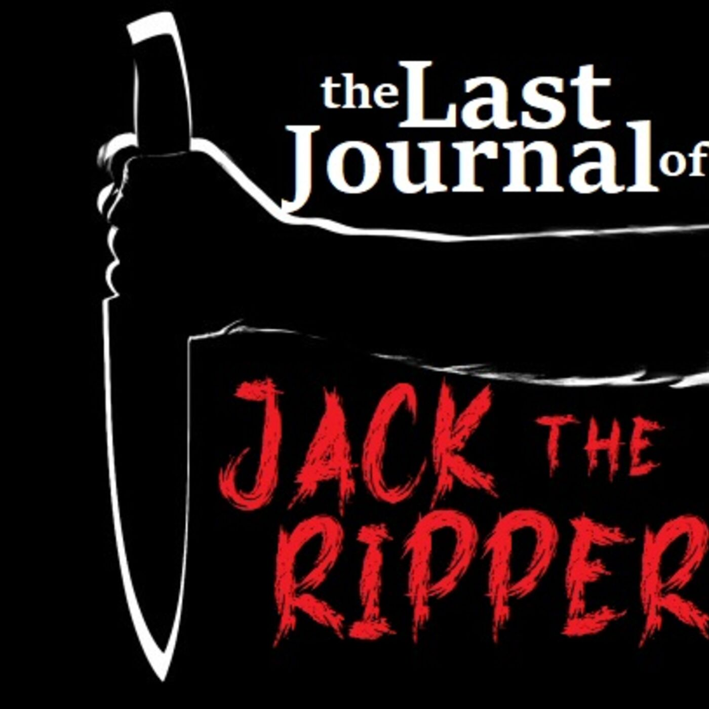Last Journal of Jack the Ripper
