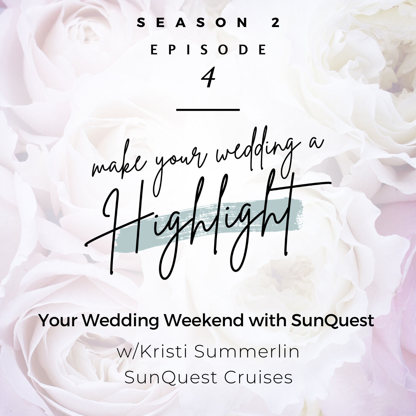 Your Wedding Weekend with SunQuest