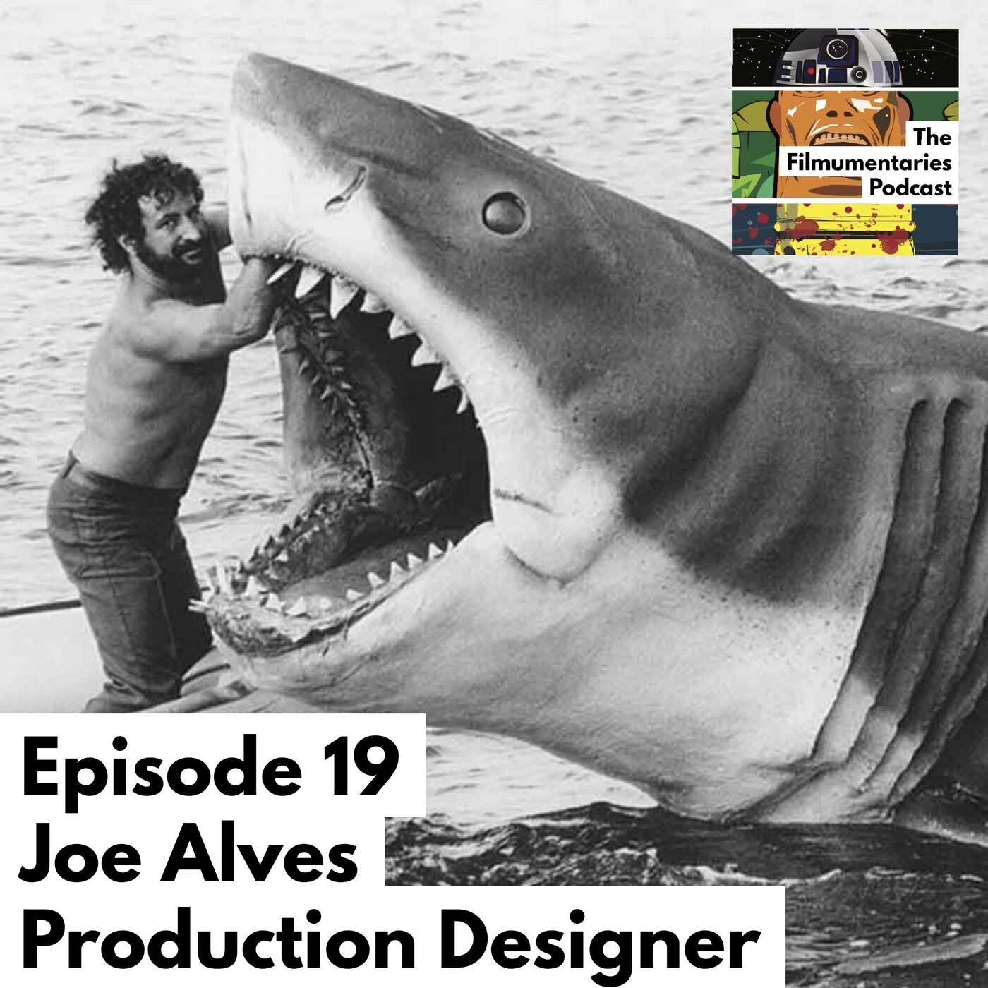Joe Alves - Legendary Production Designer on Jaws and Close Encounters