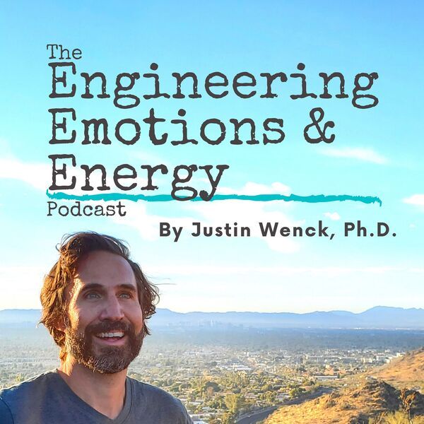 The Engineering Emotions and Energy Podcast Podcast Artwork Image